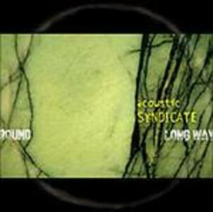 Long Way Around - CD Audio di Acoustic Syndicate