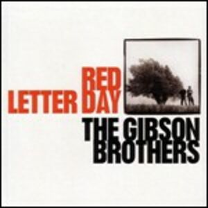CD Red Letter Day di Gibson Brothers