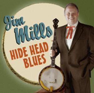 CD Hide Head Blues di Jim Mills