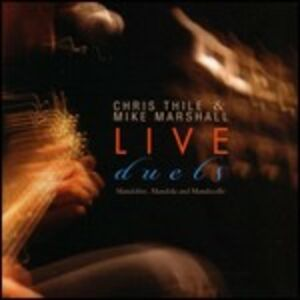 CD Live Duets Mike Marshall , Chris Thile