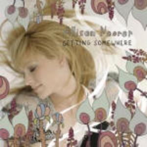 Getting Somewhere - CD Audio di Allison Moorer