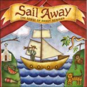 CD Sail Away. The Songs of Randy Newman