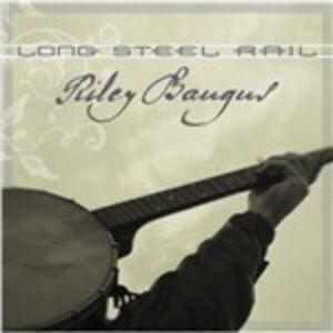 CD Long Steel Rail di Riley Baugus