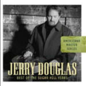 CD Americana Master Series: The Best of Sugar Hill Years di Jerry Douglas