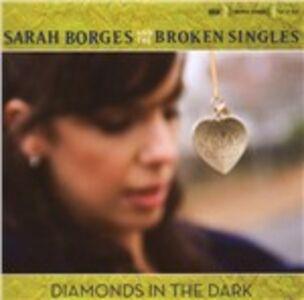 CD Diamonds in the Dark Sarah Borges , Broken Singles