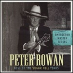 Foto Cover di Best of the Sugar Hill Years, CD di Peter Rowan, prodotto da Sugar Hill
