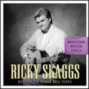 CD Best of Sugar Hill Years di Ricky Skaggs