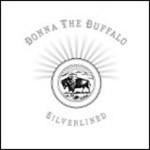 CD Silverlined di Donna the Buffalo