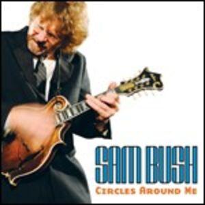 CD Circles Around Me di Sam Bush
