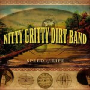 CD Speed of Life di Nitty Gritty Dirt Band