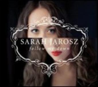 CD Follow Me Down di Sarah Jarosz