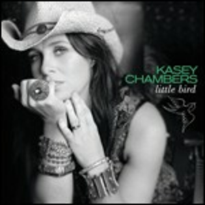 CD Little Bird di Kasey Chambers