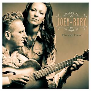 His & Hers - CD Audio di Joey + Rory