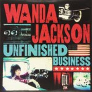 Vinile Unfinished Business Wanda Jackson