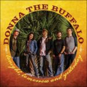 CD Tonight Tomorrow di Donna the Buffalo