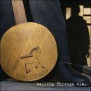 Foto Cover di Walking Through Clay, CD di Dirk Powell, prodotto da Welk