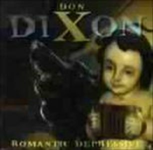 CD Romantic Depressive di Don Dixon