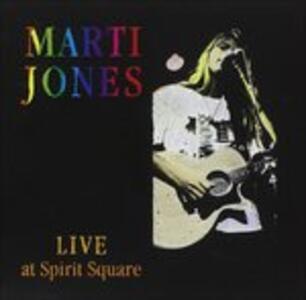 Live at Spirit Square - CD Audio di Marti Jones