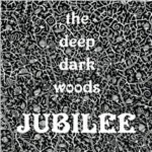 CD Jubilee di Deep Dark Woods 0