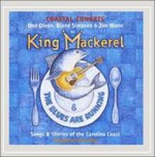 Songs & Stories Carolina - CD Audio di King Mackerel