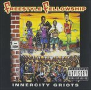 CD Innercity Griots di Freestyle Fellowship