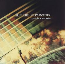 Songs For A Blue Guitar - CD Audio di Red House Painters