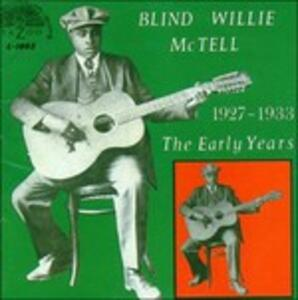 The Early Years - CD Audio di Blind Willie McTell