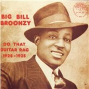 CD Do That Guitar Rag 1928-1935 di Big Bill Broonzy