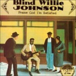 CD Praise God I'm Satisfied di Blind Willie Johnson