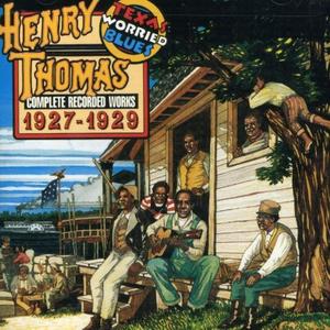 CD Texas Worried Blues di Henry Thomas