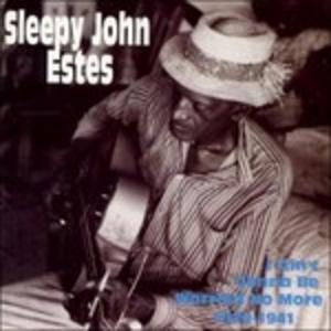 CD I Ain't Gonna Be Worried di Sleepy John Estes