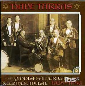 Yiddish American Klezmer Music 1925-1956 - CD Audio di Dave Tarras