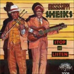 Stop and Listen - CD Audio di Mississippi Sheiks