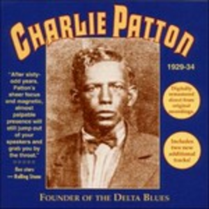 CD Founder of the Delta Blues di Charley Patton