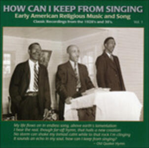 How Can I Keep from Singing vol.1 - CD Audio