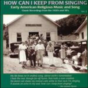 How Can I Keep from Singing vol.2 - CD Audio