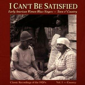 I Can't Be Satisfied - CD Audio