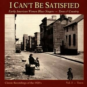 CD I Can't Be Satisfied vol.2