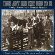 Times Ain't Like They Used to Be vol.2 - CD Audio