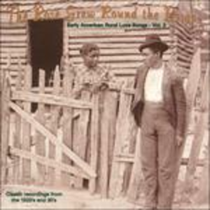 CD The Rose Grew Round the Briar. Early American Rural Love Songs vol.2