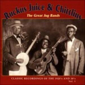 The Great Jug Bands vol.1 - CD Audio di Ruckus Juice,Chitlins