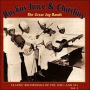 CD The Great Jug Bands vol.2 Ruckus Juice , Chitlins