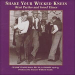 Shake Your Wicked Knees - CD Audio
