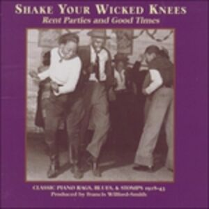 CD Shake Your Wicked Knees
