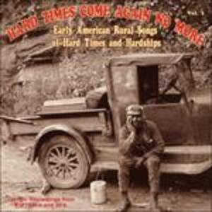 Hard Times Come Again No More vol.1 - CD Audio