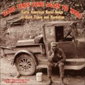 CD Hard Times Come Again No More vol.1