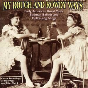 CD My Rough and Rowdy Ways vol.2