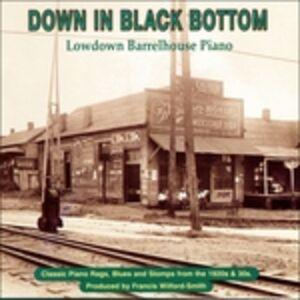 Foto Cover di Down in Black Bottom. Lowdown Barrelhouse Piano, CD di  prodotto da Yazoo Record Company