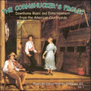 The Cornshucker's Frolic vol.1 - CD Audio
