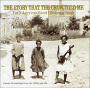 The Story That the Crow Told Me vol.2 - CD Audio